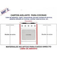 Carton Aislante Para Cocinas Estufas Y Hornos. No Amianto