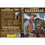 El Gran Chaparral , Serie Completa Latino Oferta
