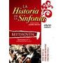 Dvd Historia De La Sinfonia Beethoven Cerrado Original Sm