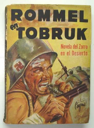 sherman-rommel-en-tobruk-novela-segunda-