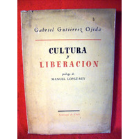 Cultura Y Liberación Gabriel Gutierrez Ojeda Chile Año 1942