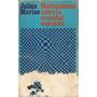 Meditaciones Sobre La Sociedad Española - Julian Marias