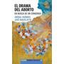 El Drama Del Aborto- Aníbal Faúndes- Paidós-