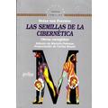 Las Semillas De La Cibernética - Heinz. Libro Digital