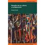 Filosofía De La Cultura Y La Liberación - Enrique Dussel