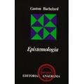 Epistemología - Gaston Bachelard. Libro Digital