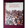 La Explosion Demografica - Ed Salvat