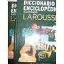 Diccionario Enciclopedico Ilustrado Larousse! 2tomos!1245pag