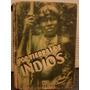 Por Tierras De Indios Tibor Sekelj Edicones Peuser