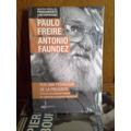 P. Freire A. Faundez - Por Una Pedagogia De La Pregunta