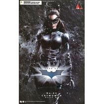 Catwoman Dark Knight Play Arts Square Enix Gatubela Selina