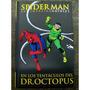 Spiderman * En Los Tentaculos Del Dr. Octopus * Stan Lee *