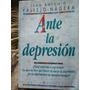 Ante La Depresion - Juan Antonio Vallejo Nagera