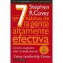 Los Siete Hábitos De La Gente Altamente Efectiva - Covey