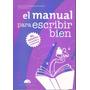 El Manual Para Escribir Bien. Editorial Inquisiciones. Nuevo