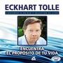 Encuentra El Propósito De Tu Vida(libro + Dvd) Eckhart Tolle