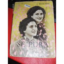 Se Pura De L Bianchini Ediciones Paulinas 1948