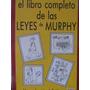 El Arcon El Libro Completo De Las Leyes De Murphy
