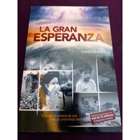 La Gran Esperanza, Elena G. De White, Edt. Sudamericana (g)