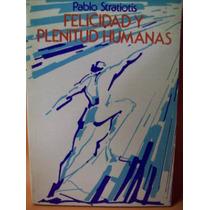 Autoayuda: Felicidad Y Plenitud Humanas Pablo Stratiotis