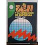 El Zen Y La Dirección De Empresas - Albert Low