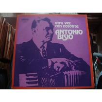 Long Play Disco Vinilo Antonio Bisio Otra Vez Con Nosotros