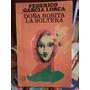 Doña Rosita La Soltera. Garcia Lorca, F. Losada Editorial