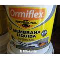 Membrana Liquida Ormiflex - Calidad Al Mejor Precio!!!
