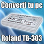 Converti Tu Pc En Un Roland Tb-303 - Envio Online Gratis