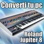 Converti Tu Pc En Un Roland Jupiter 8 - Envio Online Gratis!