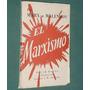Libro Marxismo Marx Malenkov Delia Mares Prologo Donovan