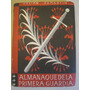 Falange Española Pemartin Almanaque De La Primera Guardia 45