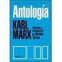 Antologia - Karl Marx - Horacio Tarcus - Siglo 21