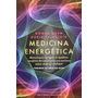Medicina Energetica - Donna Eden Y David Feinstein
