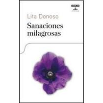 Sanaciones Milagrosas - Lita Donoso Ocampo