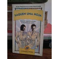 Saquen Una Hoja - Mario Pergolini / Alejandro Rozitchner