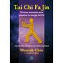 Tai Chi Fa Jin - Chia, Mantak , Jan, Andrew