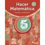 Hacer Matematica 5 (nueva Edicion)- Editorial Estrada