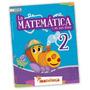La Matemática En Mis Días 2 - Ed. Mandioca