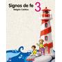 Signos De Fe 3 - Ed. Edebé