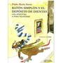 El Raton Simplon Y El Deposito De Dientes Edic. Del Candil