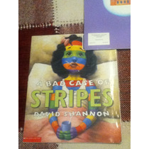 A Bad Case Of Stripes David Shannon Scholastic