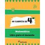 Libro De Matemáticas Mi Carpeta De 4° De Santillana