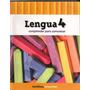 Lengua 4 - Comprender Para Comunicar - Ed. Santillana