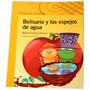 Libro Belisario Y Los Espejos De Agua - Alfaguara -