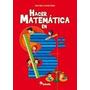 Hacer Matemática 3 - Primer Ciclo E.g.b. Ed. Estrada