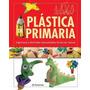 Plastica De Primaria Parramon 368 Paginas