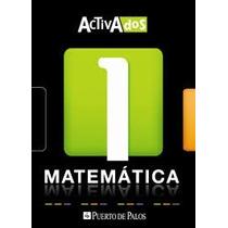 Matematica 1,activados,puerto De Palos,nuevo-libros