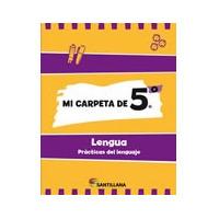Mi Carpeta De 5 Lengua - Ed. Santillana