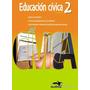 Educación Cívica 2 - Ed. Doce Orcas